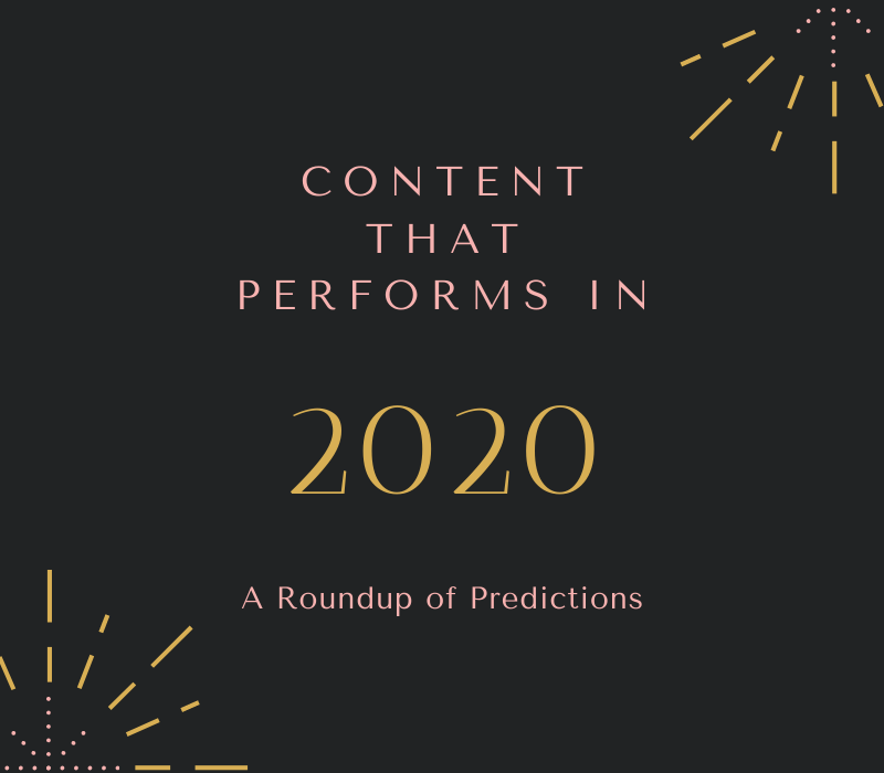 Content That Performs in 2020: A Roundup of Predictions - Adams Edge Marketing